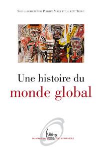 Une Histoire du monde global Norel_Testot