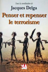penser-et-repenser-le-terrorisme-Laurent-TESTOT